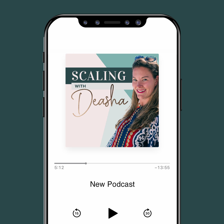 scaling with deasha podcast image